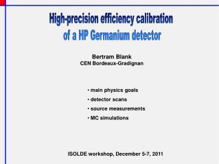 High-precision efficiency calibration  of a HP Germanium detector