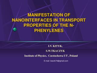 MANIFESTATION OF NANOINTERFACES IN TRANSPORT PROPERTIES OF THE N-PHENYLENES