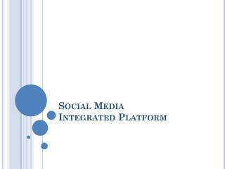 Social Media Integrated Platform