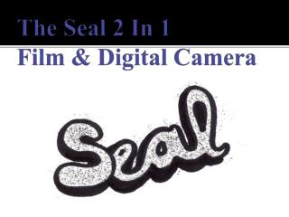 The Seal 2 In 1 Film & Digital Camera