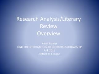 Research Analysis/Literary Review Overview