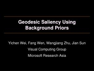 Geodesic Saliency Using Background Priors