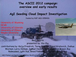 The ASCII 2012 campaign:  overview and early results AgI  Seeding Cloud Impact Investigation
