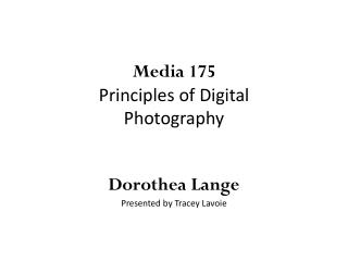 Media 175 Principles of Digital Photography