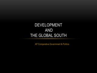 Development  and  the Global South