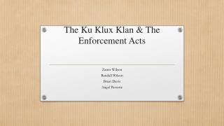 The  Ku Klux Klan & The Enforcement Acts
