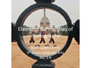 Elements & Principles of Photography