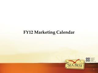 FY12 Marketing Calendar