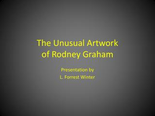 The Unusual Artwork of Rodney Graham