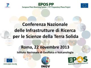 Roma, 22  novembre  2013 Istituto Nazionale  di  G eofisica  e  Vulcanologia