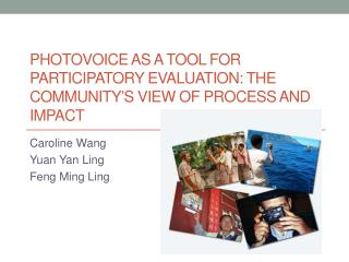Photovoice  as a tool for participatory evaluation: the community�s view of process and impact