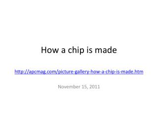 How a chip is made
