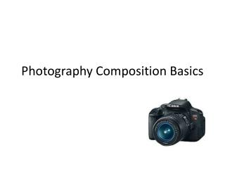 Photography Composition Basics