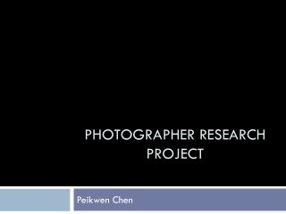 Photographer Research Project