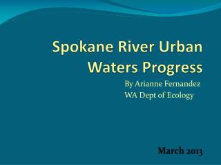 Spokane River Urban Waters Progress