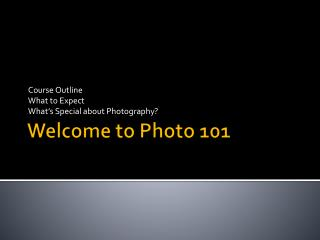 Welcome to Photo 101