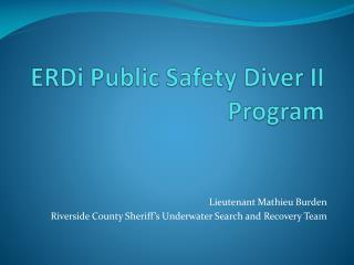 ERDi  Public Safety Diver II Program