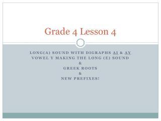 Grade  4 Lesson 4