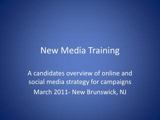 New Media Training