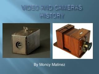 Video  and  cameras history