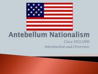 Antebellum Nationalism