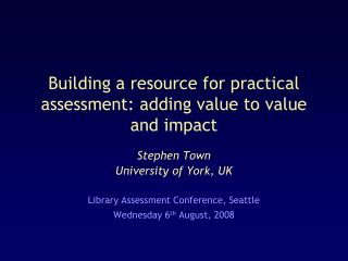 building a resource for practical assessment: adding value to value and impact