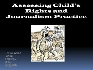 Assessing  Child's  Rights and Journalism Practice