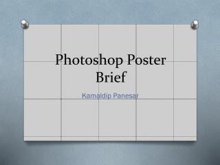Photoshop Poster Brief