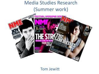 Media Studies Research (Summer work)