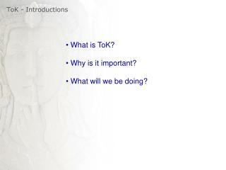 ToK  - Introductions