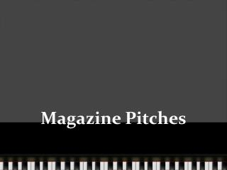 Magazine Pitches