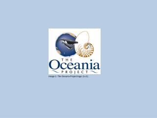 Image 1: The Oceania Project logo. ( n .d.).