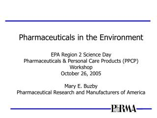 pharmaceuticals in the environment epa region 2 science day ...