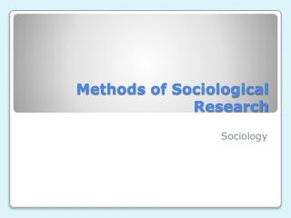 Methods of Sociological Research