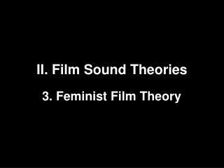 II. Film Sound Theories