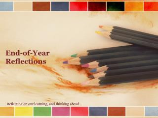 End-of-Year Reflections