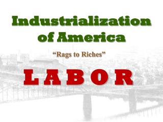Industrialization of America