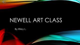 Newell Art Class