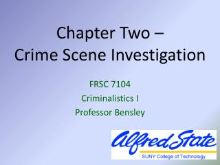 Chapter Two –  Crime Scene Investigation