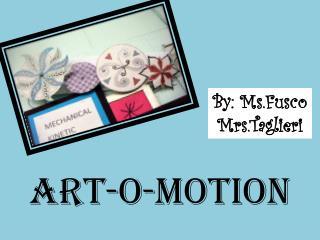 Art-o-motion