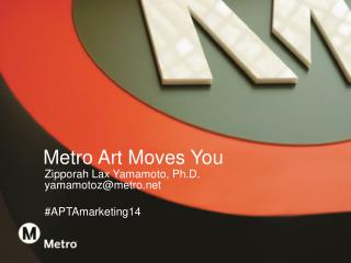 Metro Art Moves You