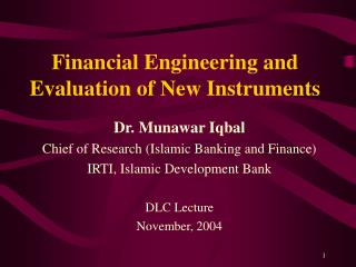financial engineering and evaluation of new instruments
