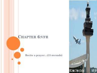 Chapter 6:vfr