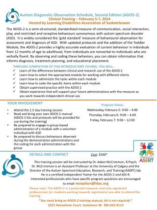 Autism Diagnostic Observation Schedule, Second Edition (ADOS-2) Clinical Training – February 5-7, 2014