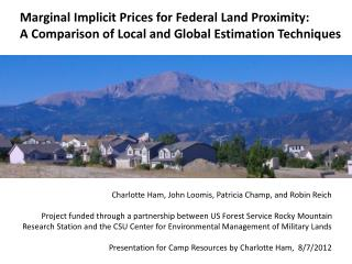 Marginal Implicit Prices for Federal Land Proximity:  A  Comparison of Local and Global Estimation Techniques