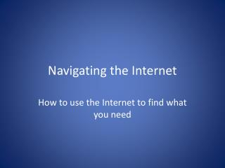 Navigating the Internet