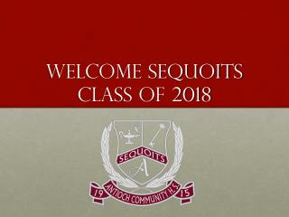 Welcome SequoitS Class of 2018