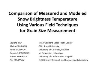 Comparison of Measured and Modeled Snow Brightness Temperature  Using Various Field Techniques  for Grain Size Measurem