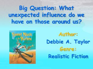 Author: Debbie A. Taylor Genre:  Realistic Fiction