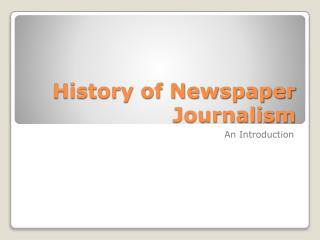 History of Newspaper Journalism